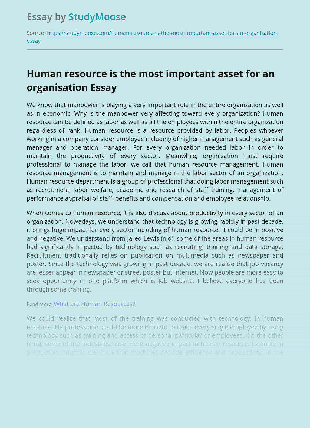 Human resource is the most important asset for an organisation