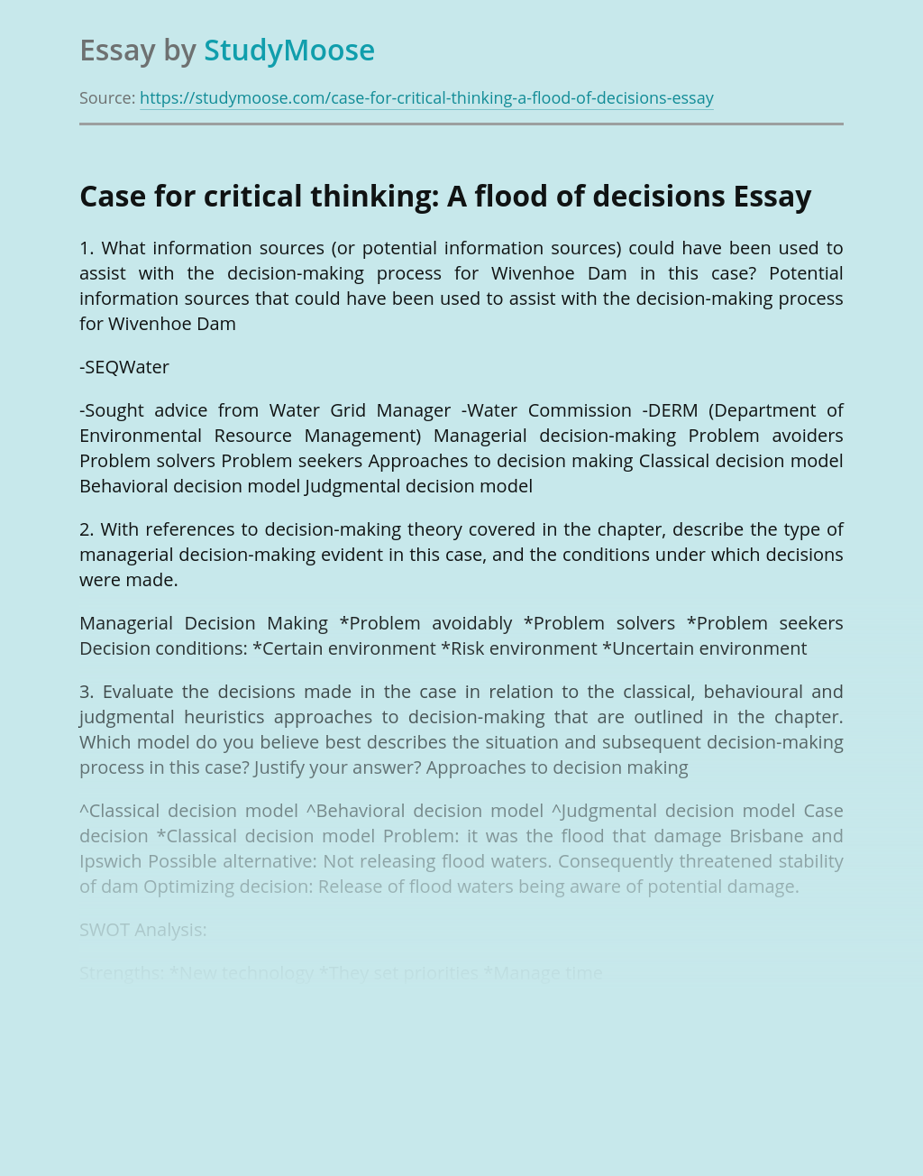 Case for critical thinking: A flood of decisions
