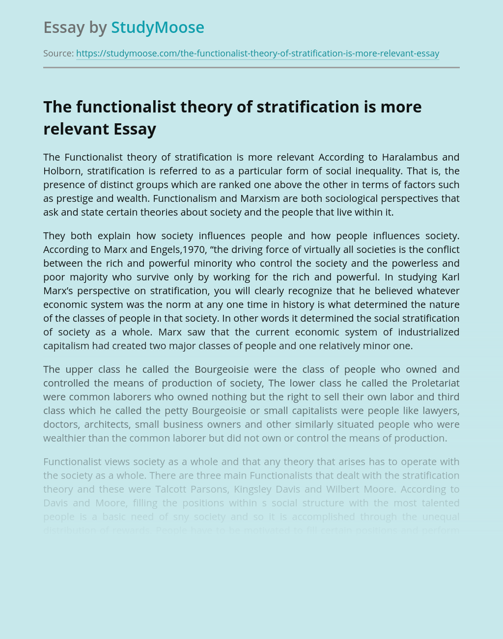 The functionalist theory of stratification is more relevant