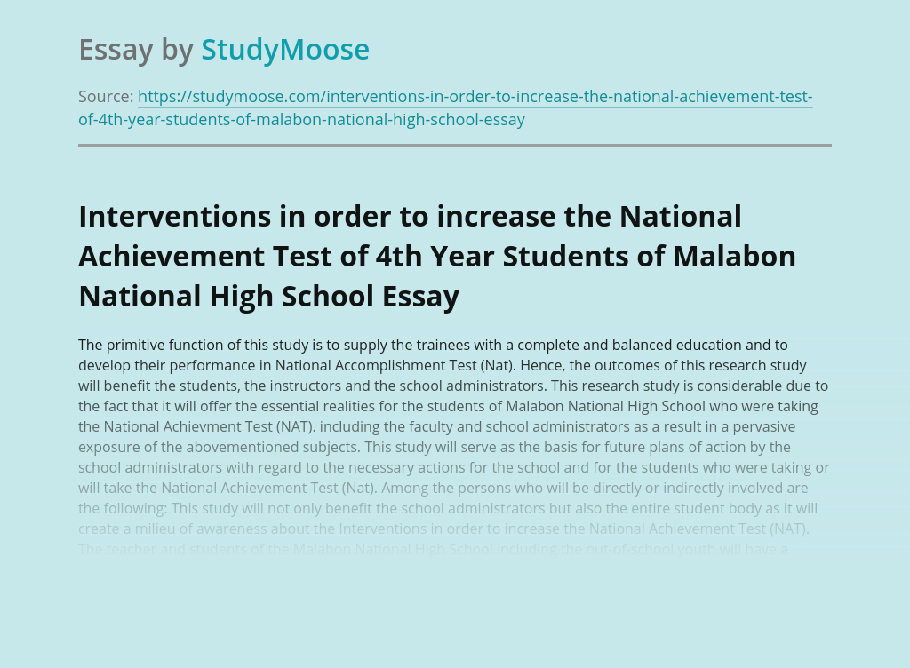 Interventions in order to increase the National Achievement Test of 4th Year Students of Malabon National High School