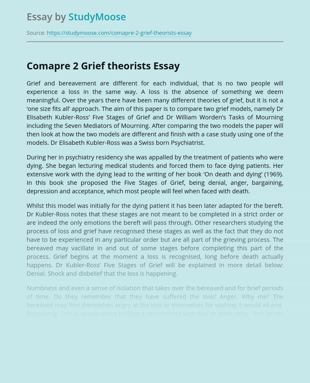 Comapre 2 Grief theorists