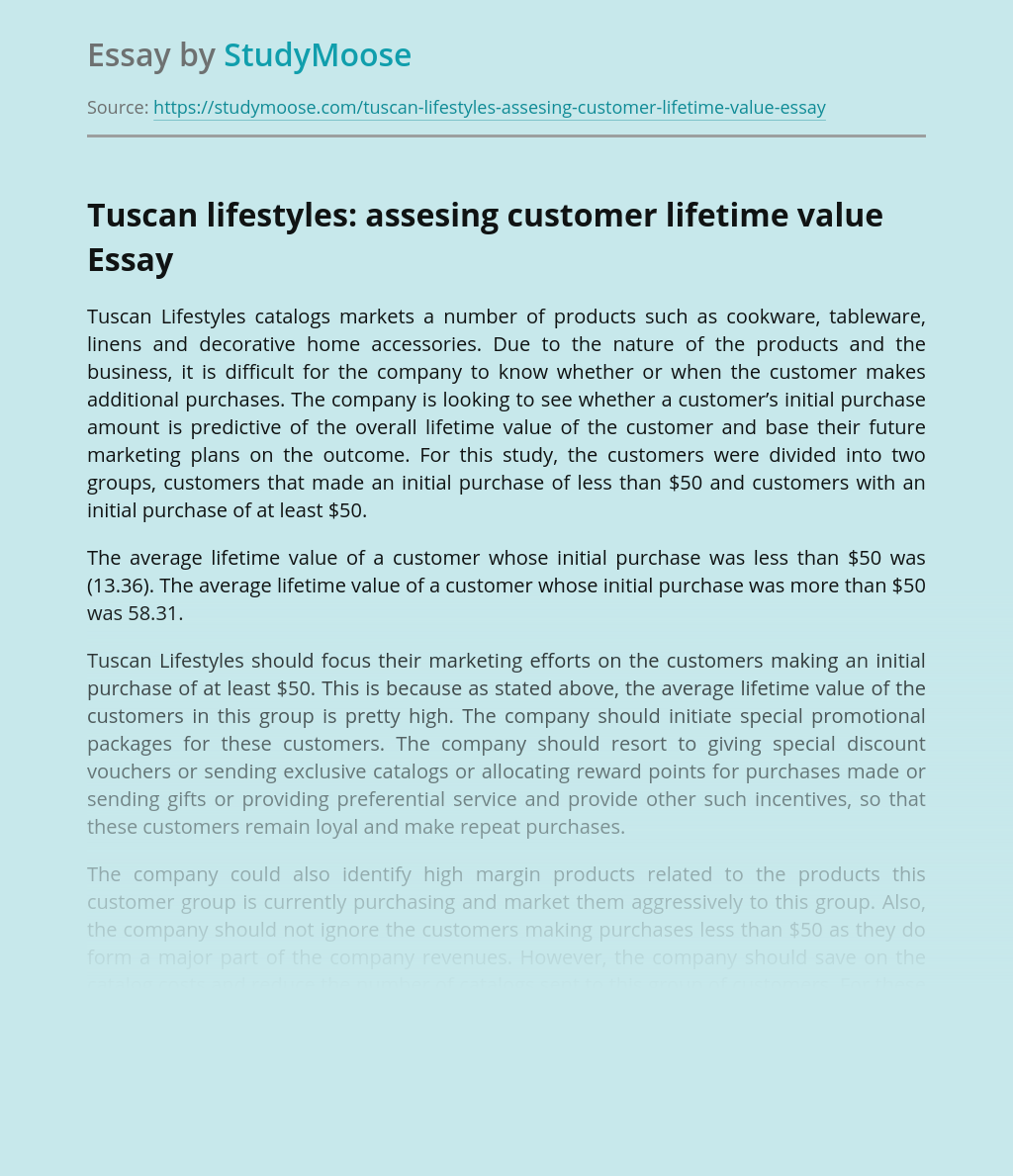 Tuscan lifestyles: assesing customer lifetime value