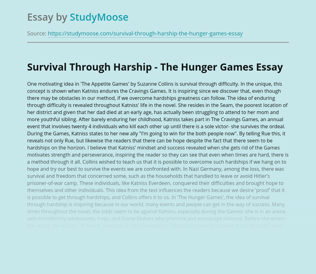 Survival Through Harship - The Hunger Games