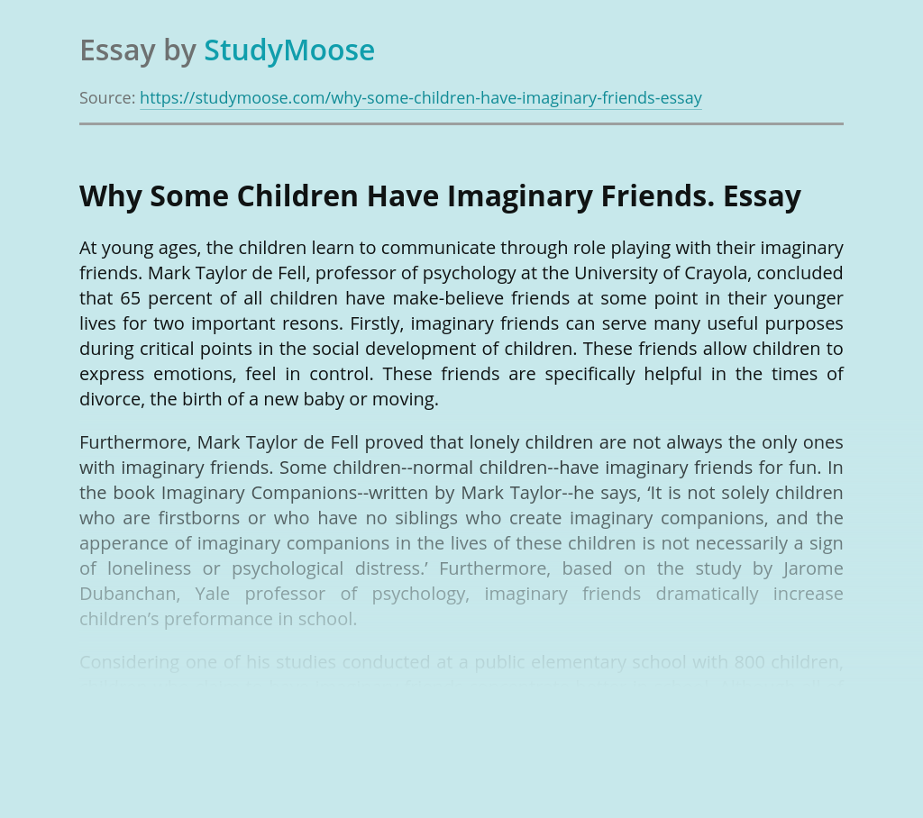 Why Some Children Have Imaginary Friends.