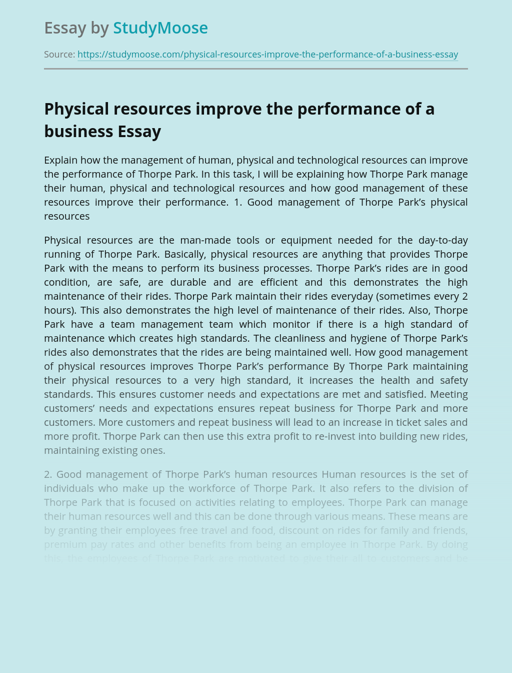 Physical resources improve the performance of a business