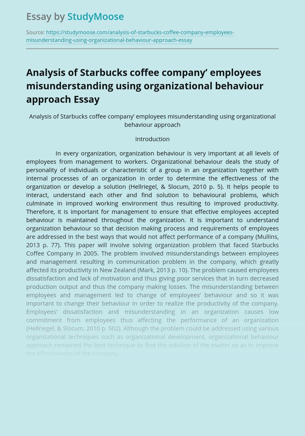 Analysis of Starbucks coffee company' employees misunderstanding using organizational behaviour approach