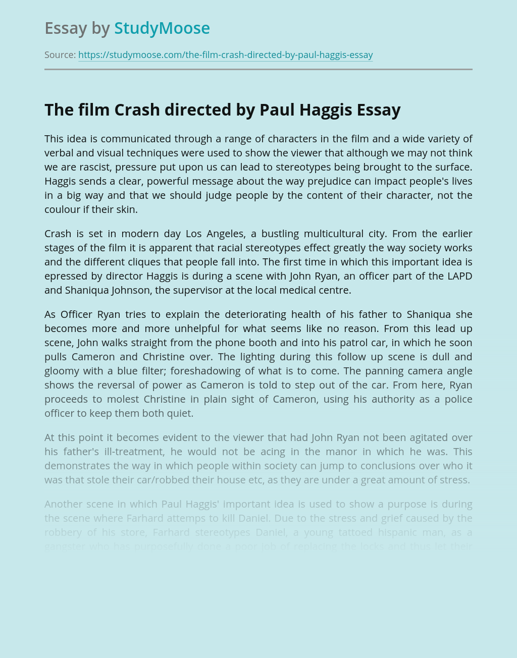 The film Crash directed by Paul Haggis