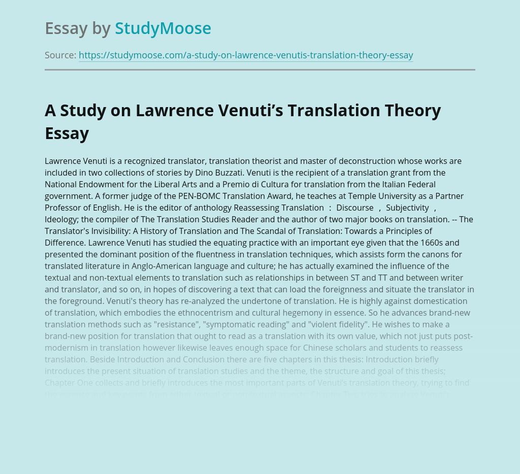 A Study on Lawrence Venuti's Translation Theory