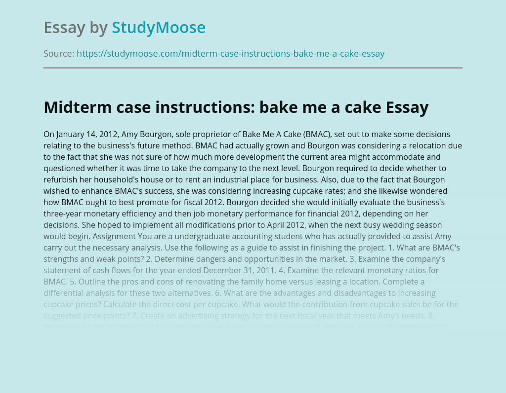 Midterm case instructions: bake me a cake