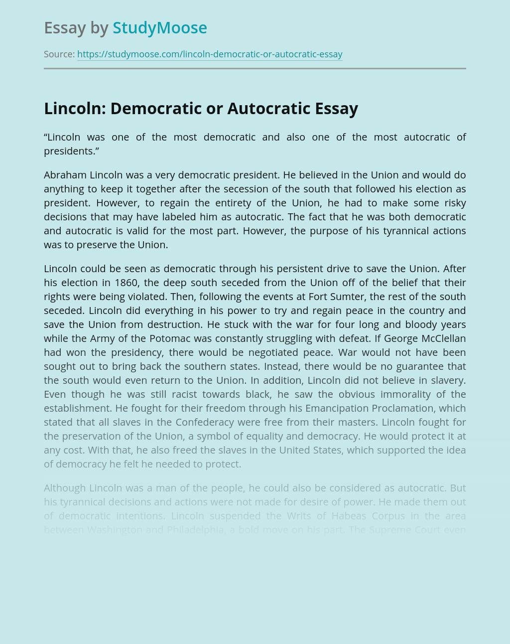 Lincoln: Democratic or Autocratic