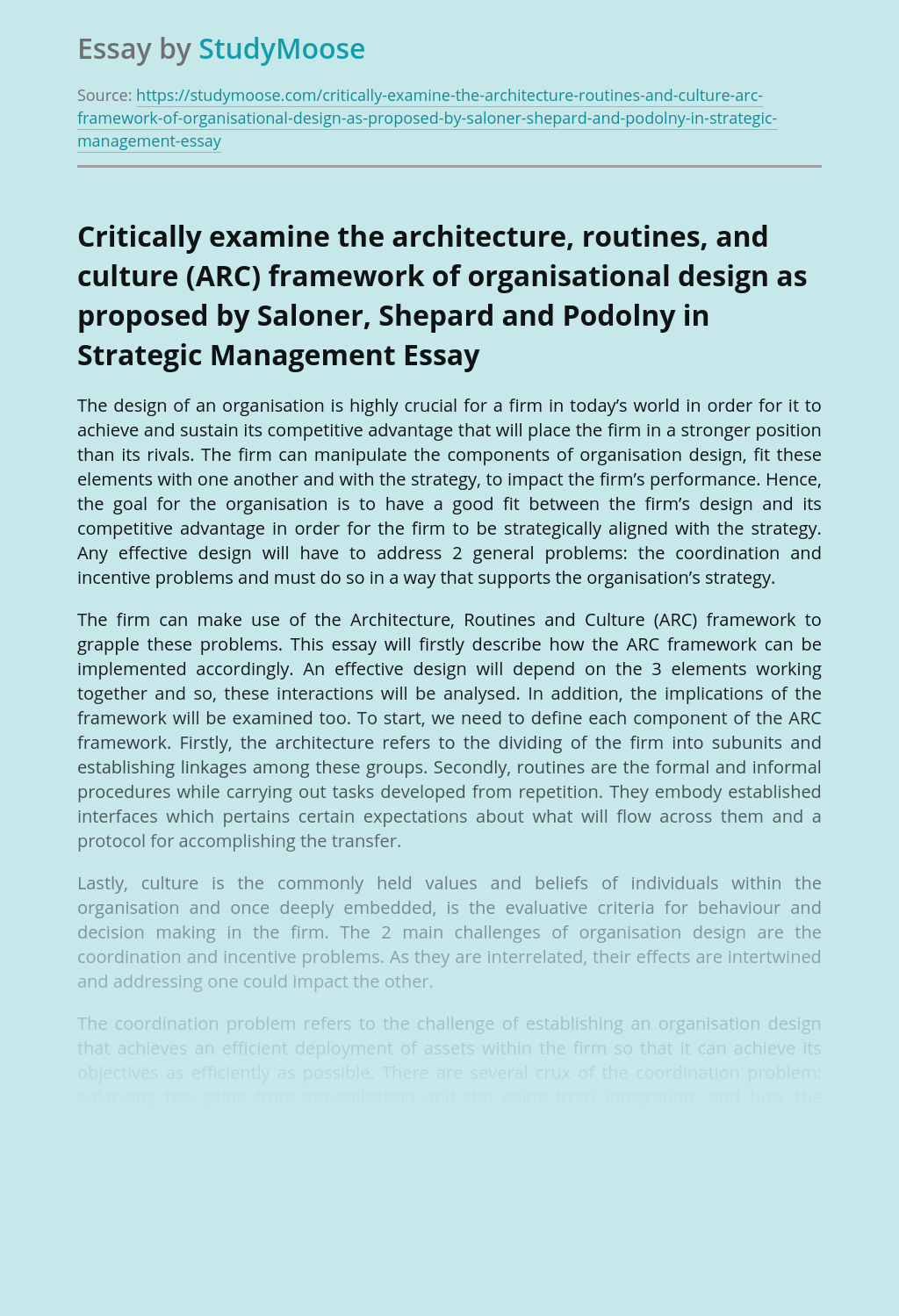 Critically examine the architecture, routines, and culture (ARC) framework of organisational design as proposed by Saloner, Shepard and Podolny in Strategic Management