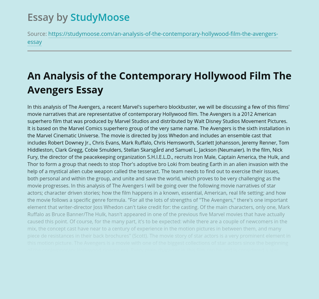 An Analysis of the Contemporary Hollywood Film The Avengers