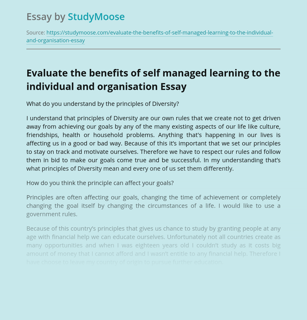 Evaluate the benefits of self managed learning to the individual and organisation