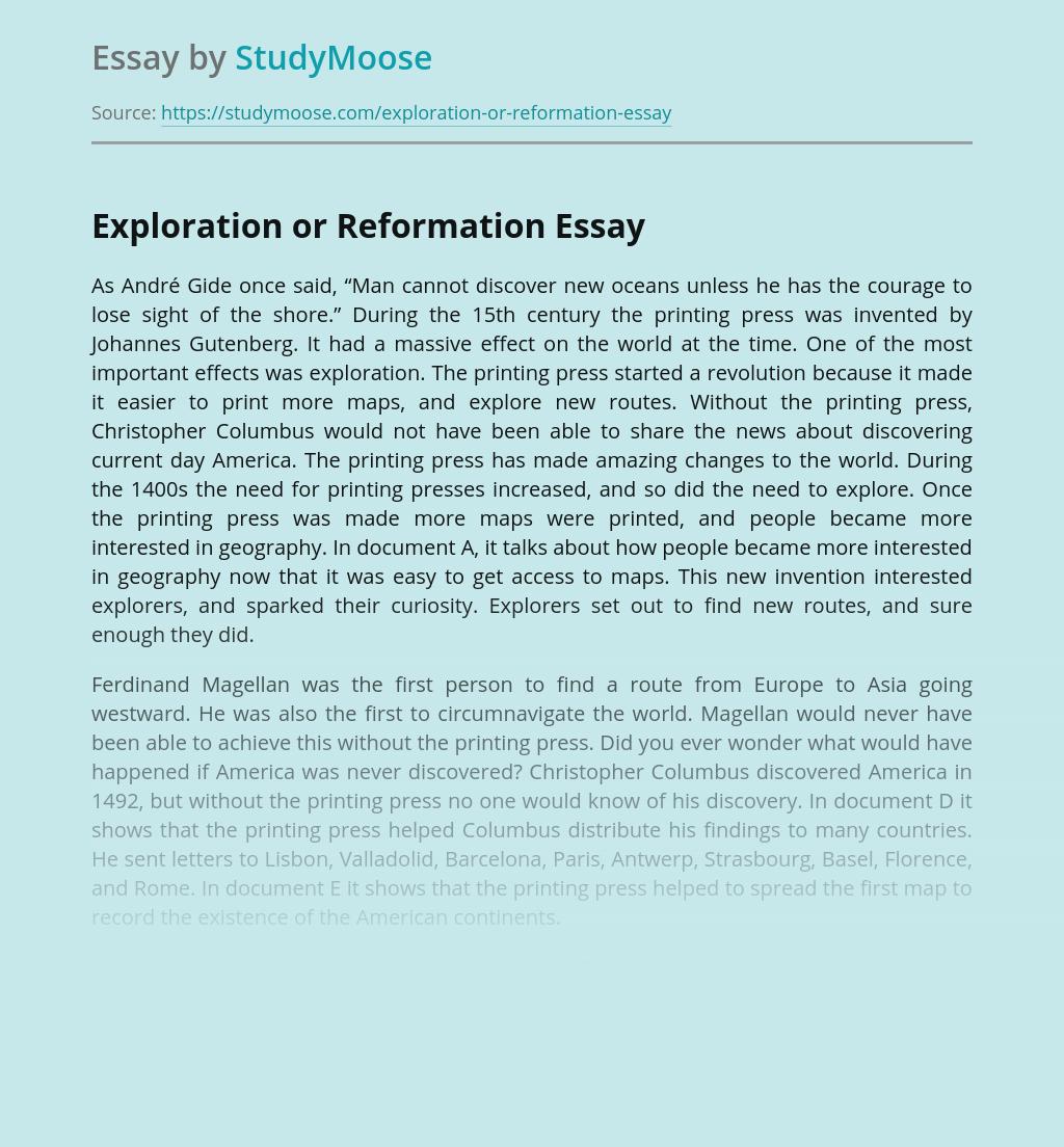 Exploration or Reformation