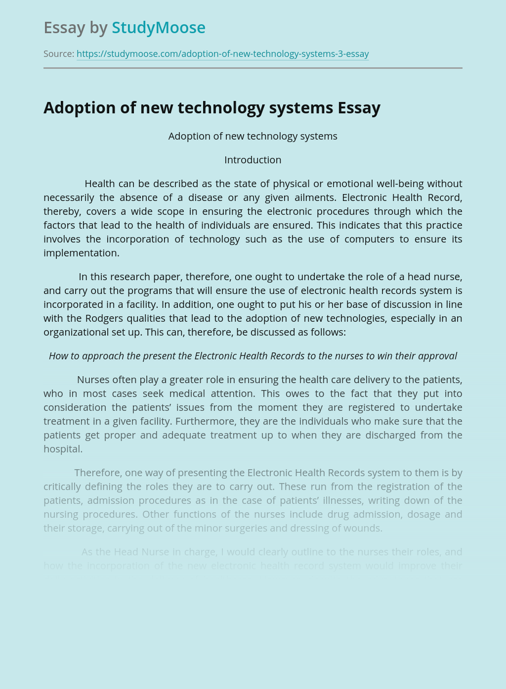 Adoption of new technology systems