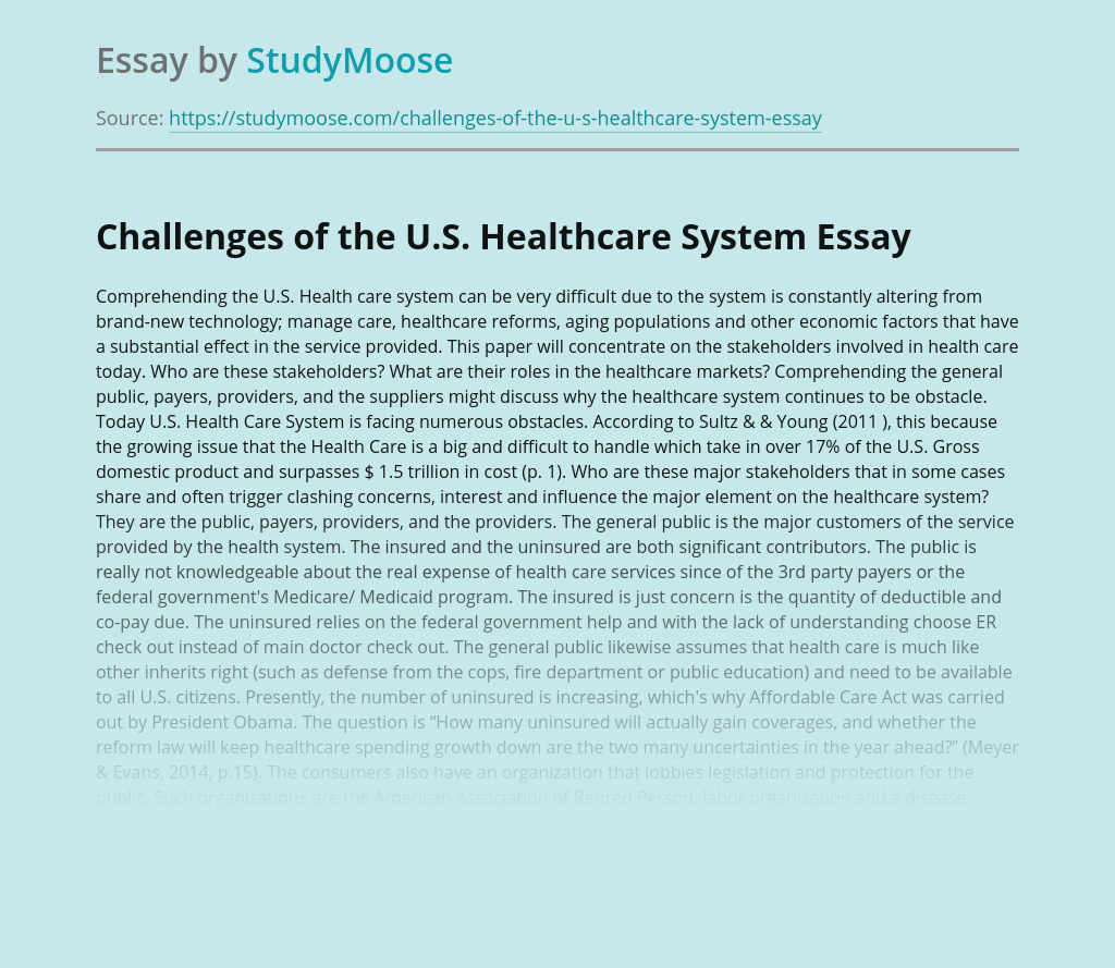 Challenges of the U.S. Healthcare System