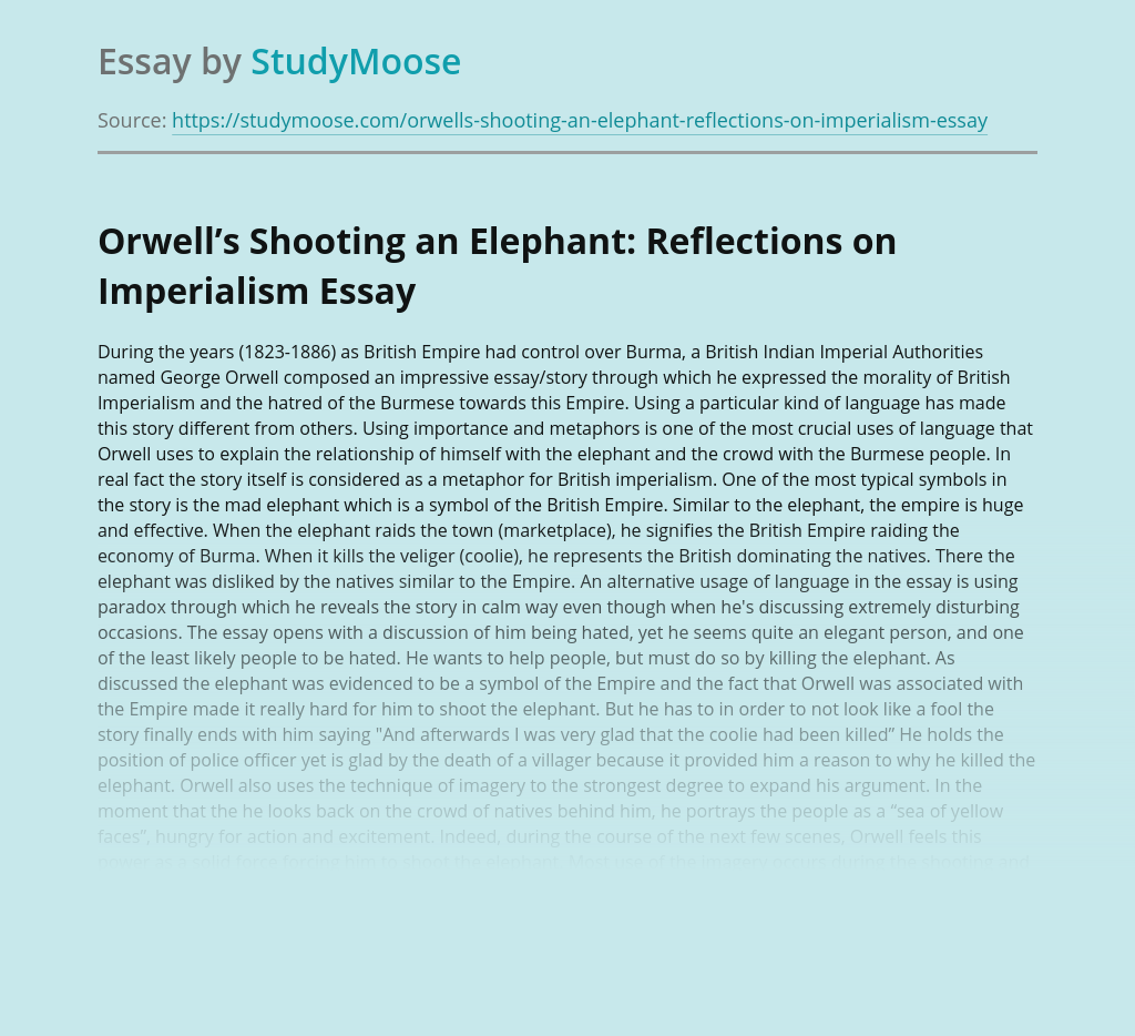 Orwell's Shooting an Elephant: Reflections on Imperialism