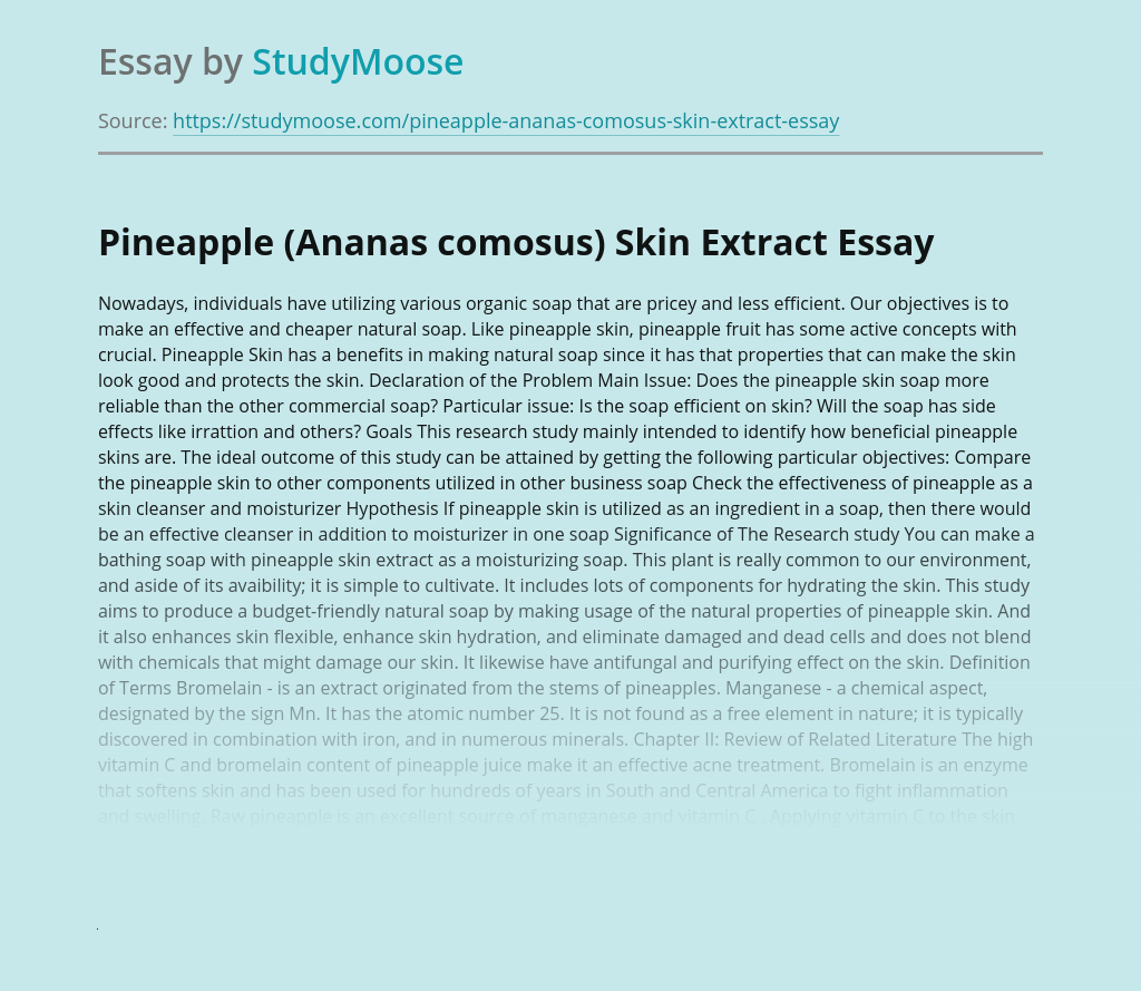 Pineapple (Ananas comosus) Skin Extract