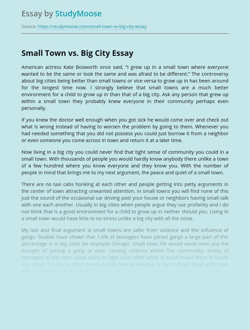 Small Town vs. Big City