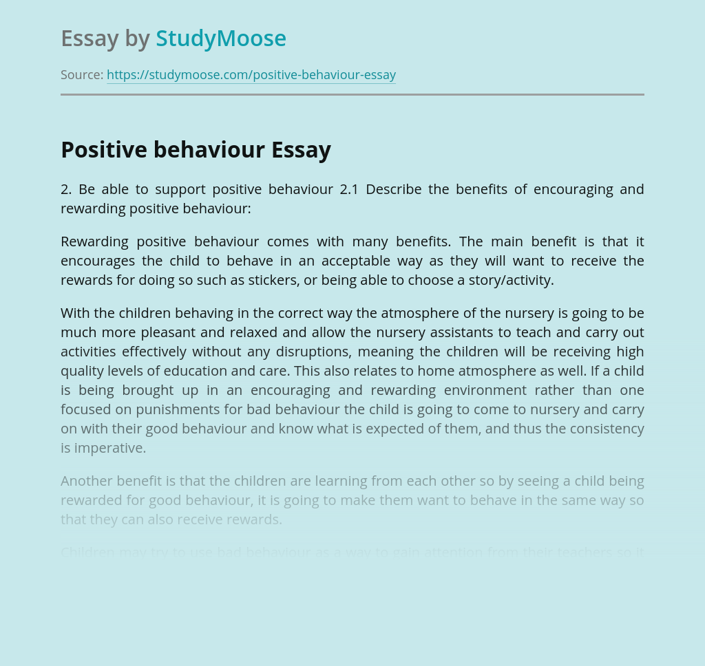 Be able to support positive behaviour