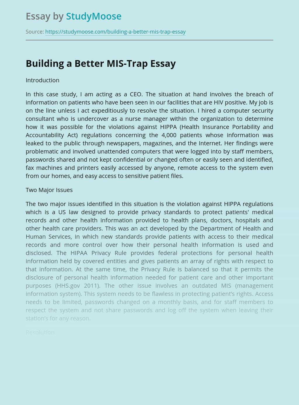 Building a Better MIS-Trap