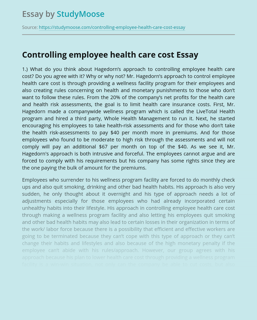 Controlling employee health care cost