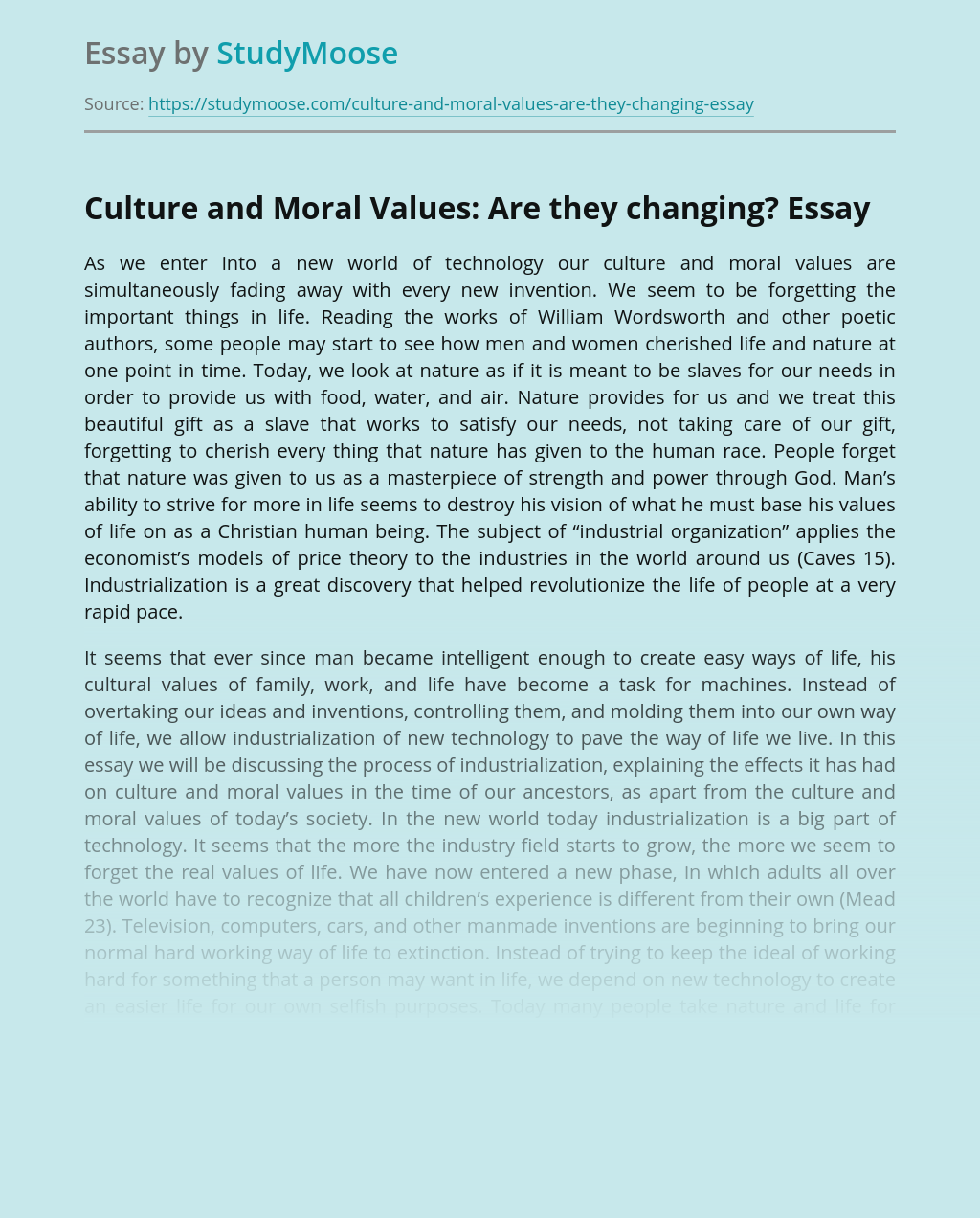 Culture and Moral Values: Are they changing?