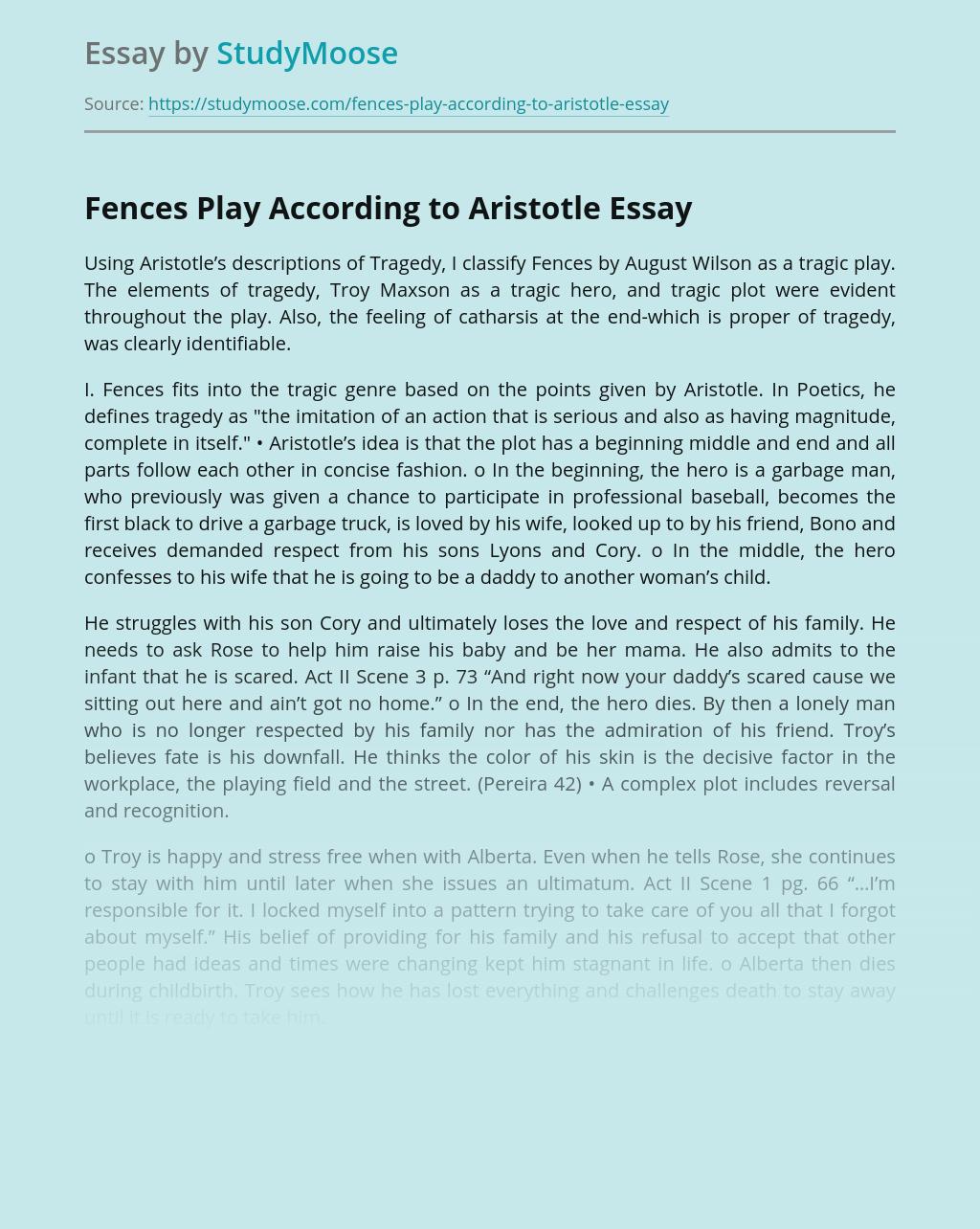 Fences Play According to Aristotle