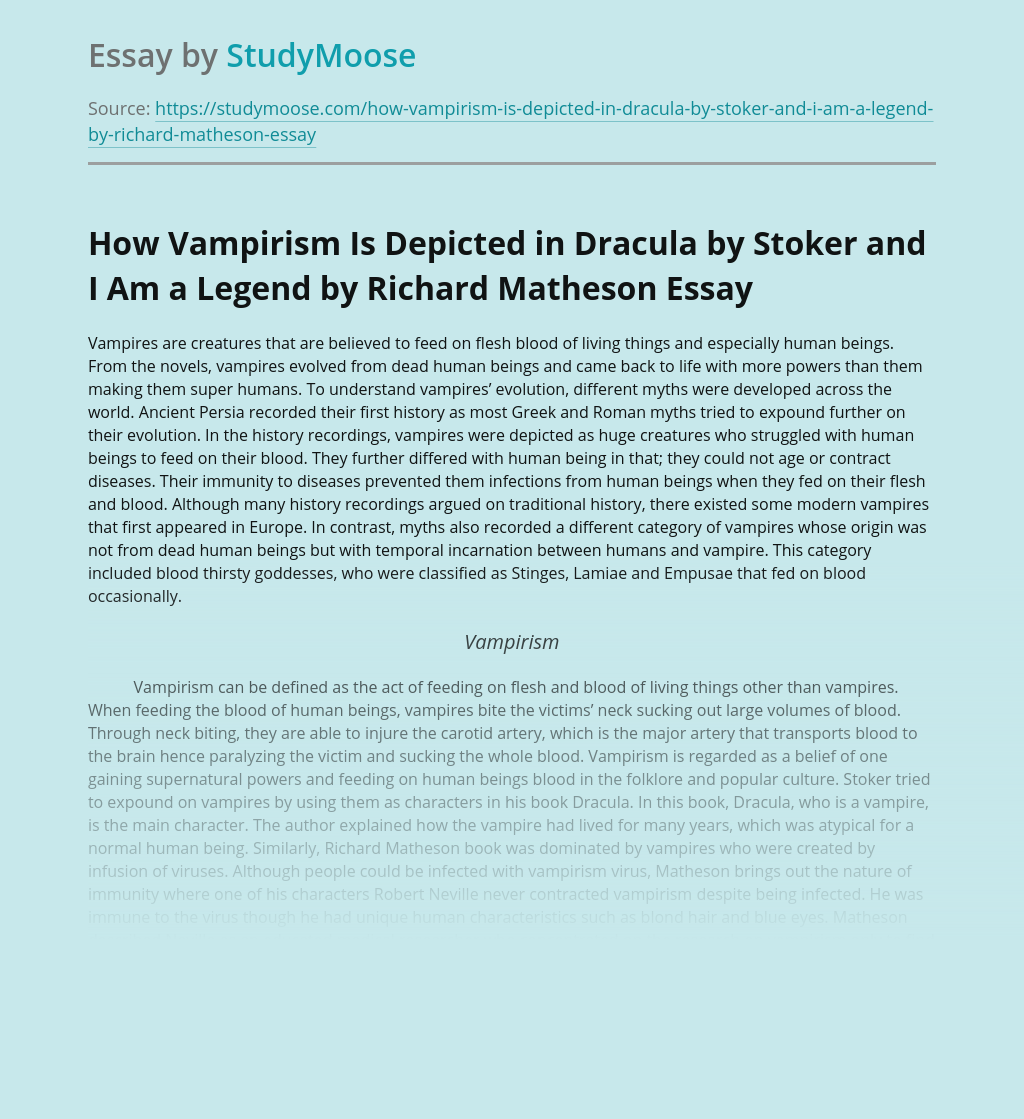 How Vampirism Is Depicted in Dracula by Stoker and I Am a Legend by Richard Matheson