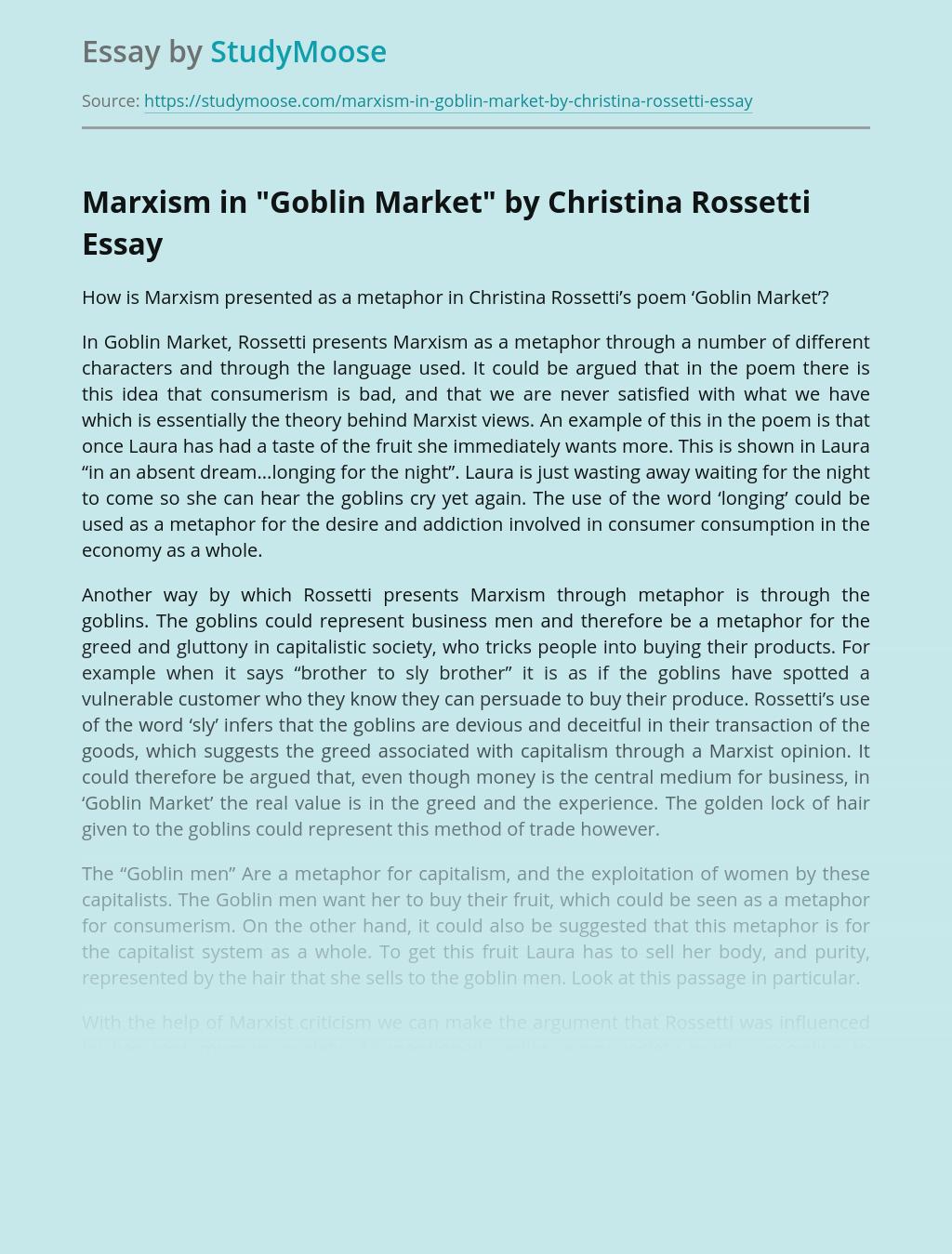 "Marxism in ""Goblin Market"" by Christina Rossetti"