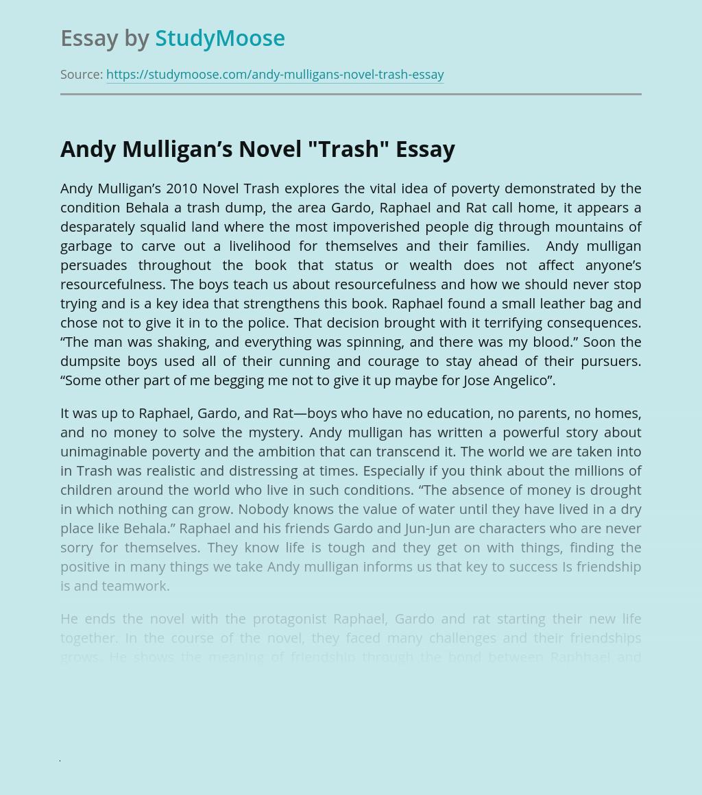 "Andy Mulligan's Novel ""Trash"""