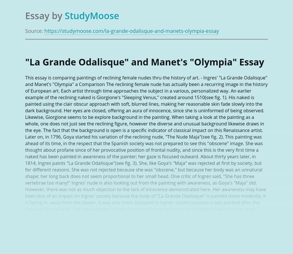 "Ingres' ""La Grande Odalisque"" and Manet's ""Olympia"" a Comparison"
