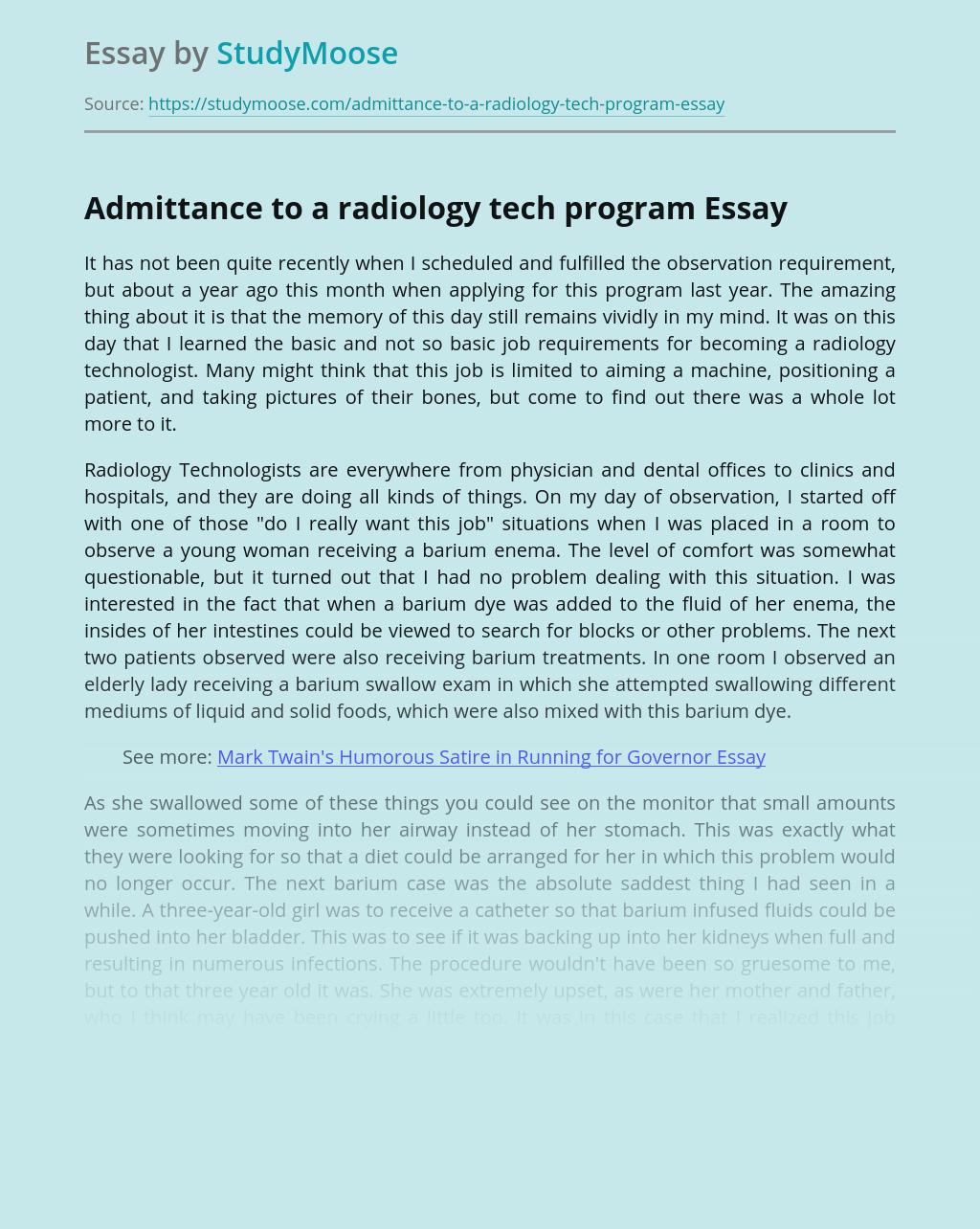 Admittance to a radiology tech program