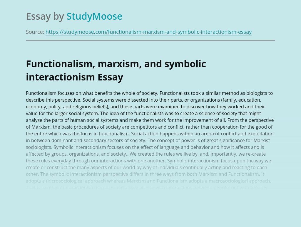 Functionalism, Marxism, and Symbolic Interactionism