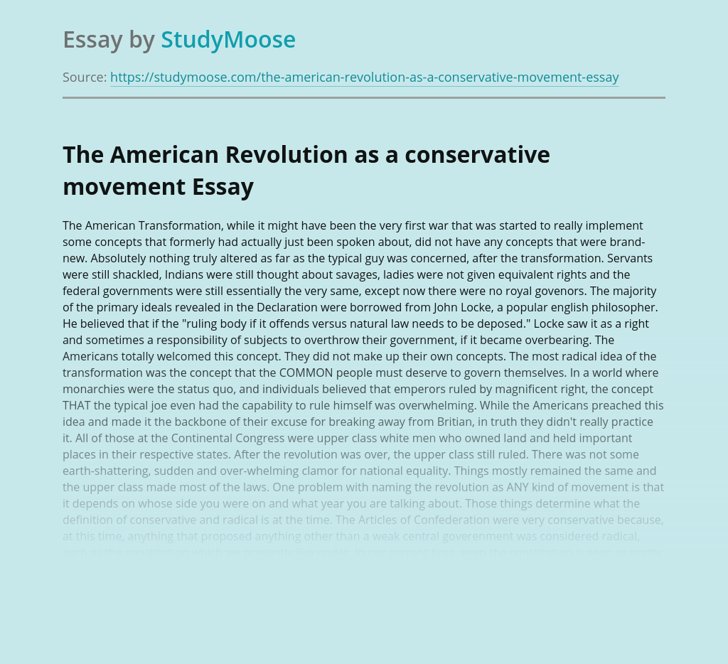 The American Revolution as a conservative movement