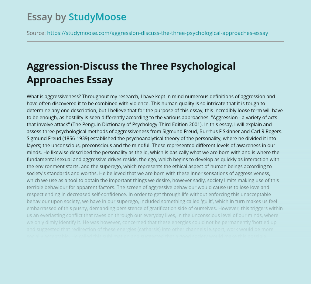 Aggression-Discuss the Three Psychological Approaches