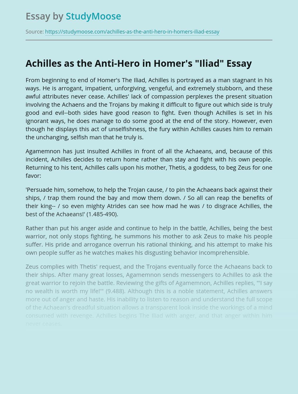 "Achilles as the Anti-Hero in Homer's ""Iliad"""