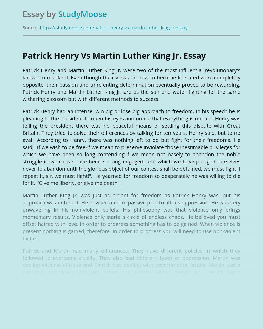 Patrick Henry Vs Martin Luther King Jr.