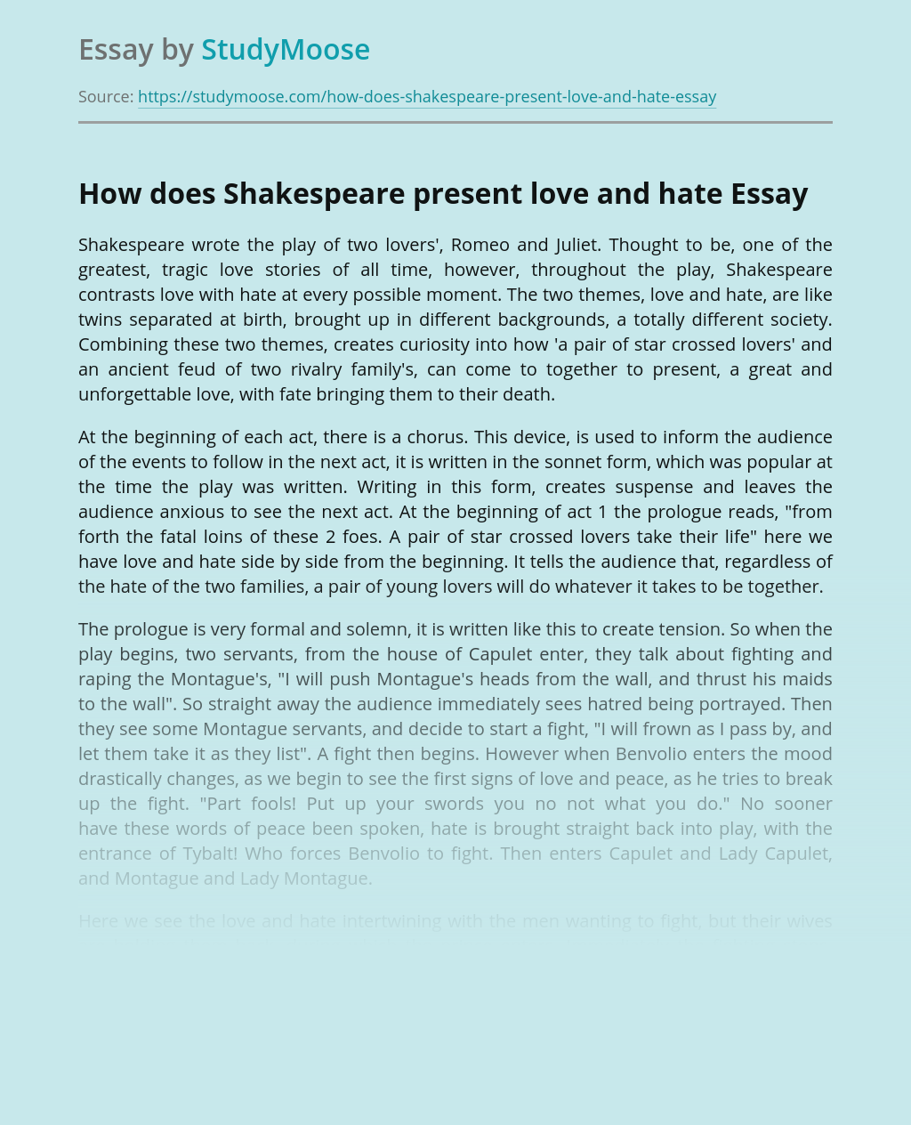 How does Shakespeare present love and hate