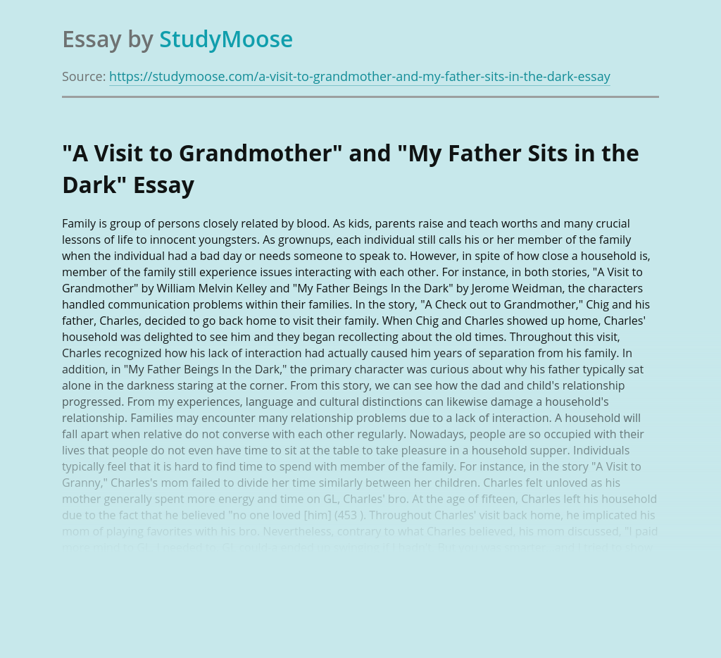 """""""A Visit to Grandmother"""" and """"My Father Sits in the Dark"""""""
