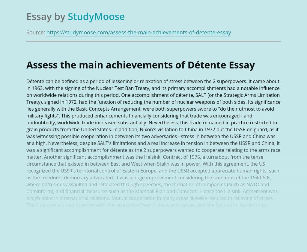 Assess the main achievements of Détente
