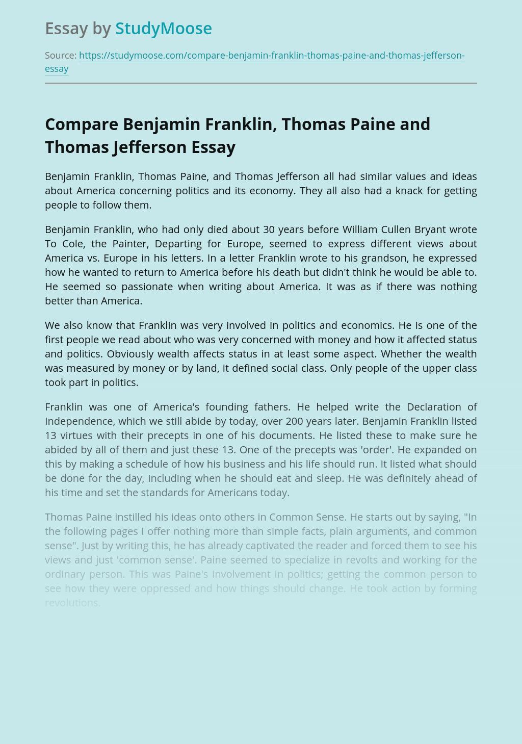 Compare Benjamin Franklin, Thomas Paine and Thomas Jefferson