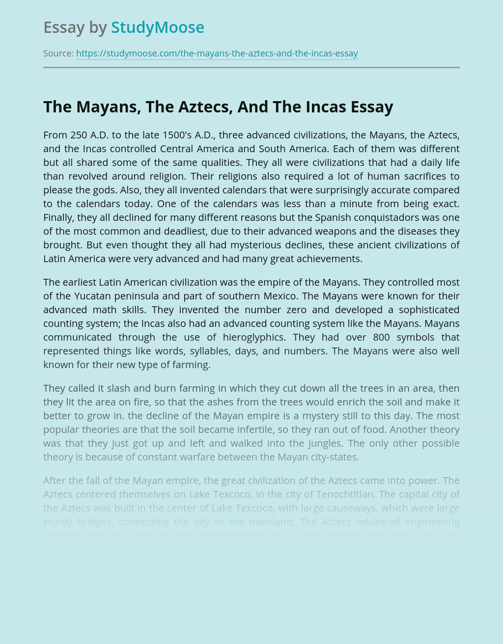 The Mayans, The Aztecs, And The Incas Civilizations