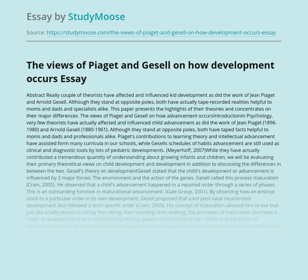 The views of Piaget and Gesell on how development occurs