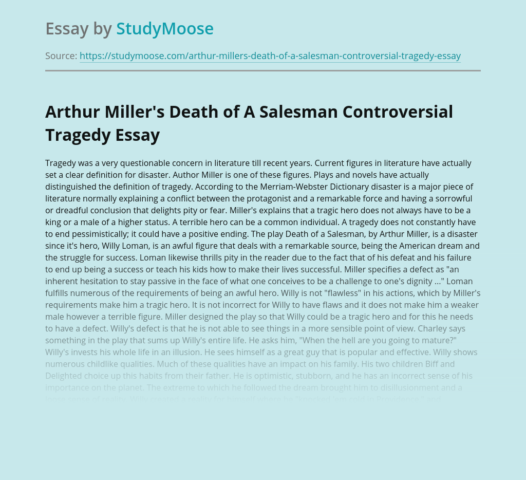 Arthur Miller's Death of A Salesman Controversial Tragedy