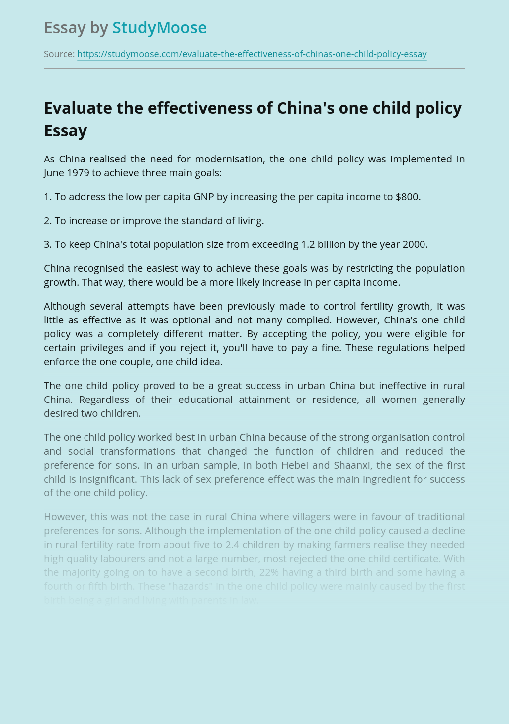 Evaluate the effectiveness of China's one child policy