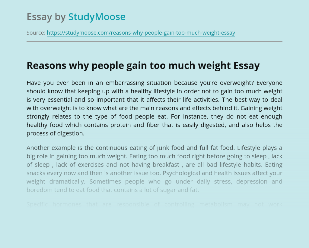 Reasons why people gain too much weight