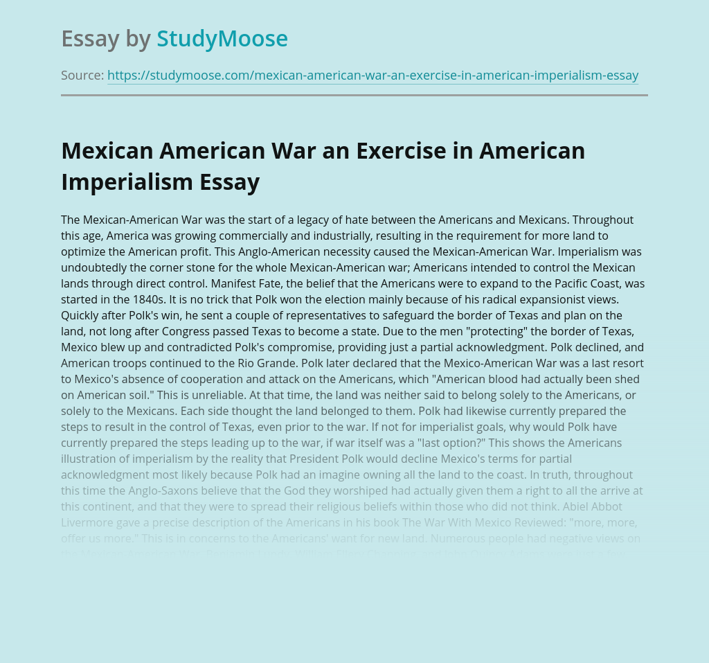 Mexican American War an Exercise in American Imperialism