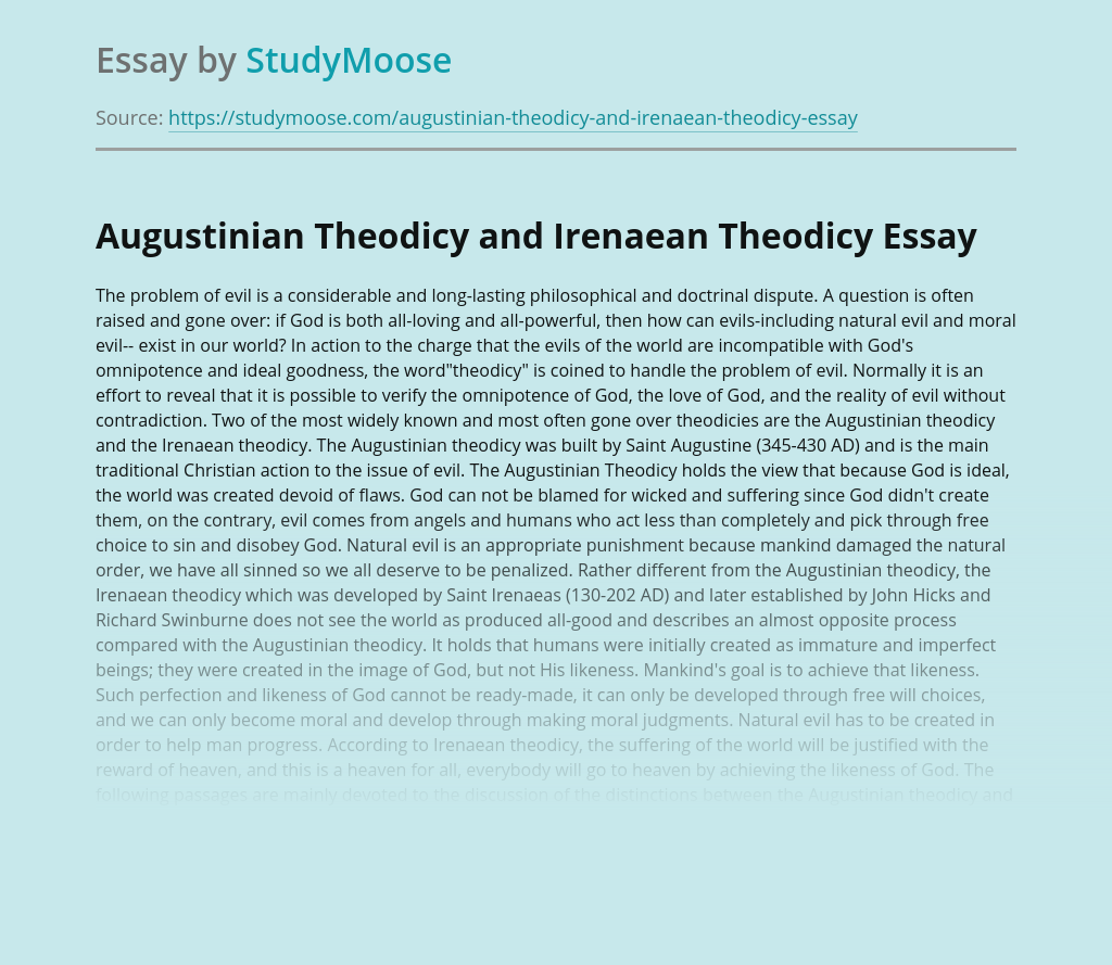 God in Augustinian and Irenaean Theodicy