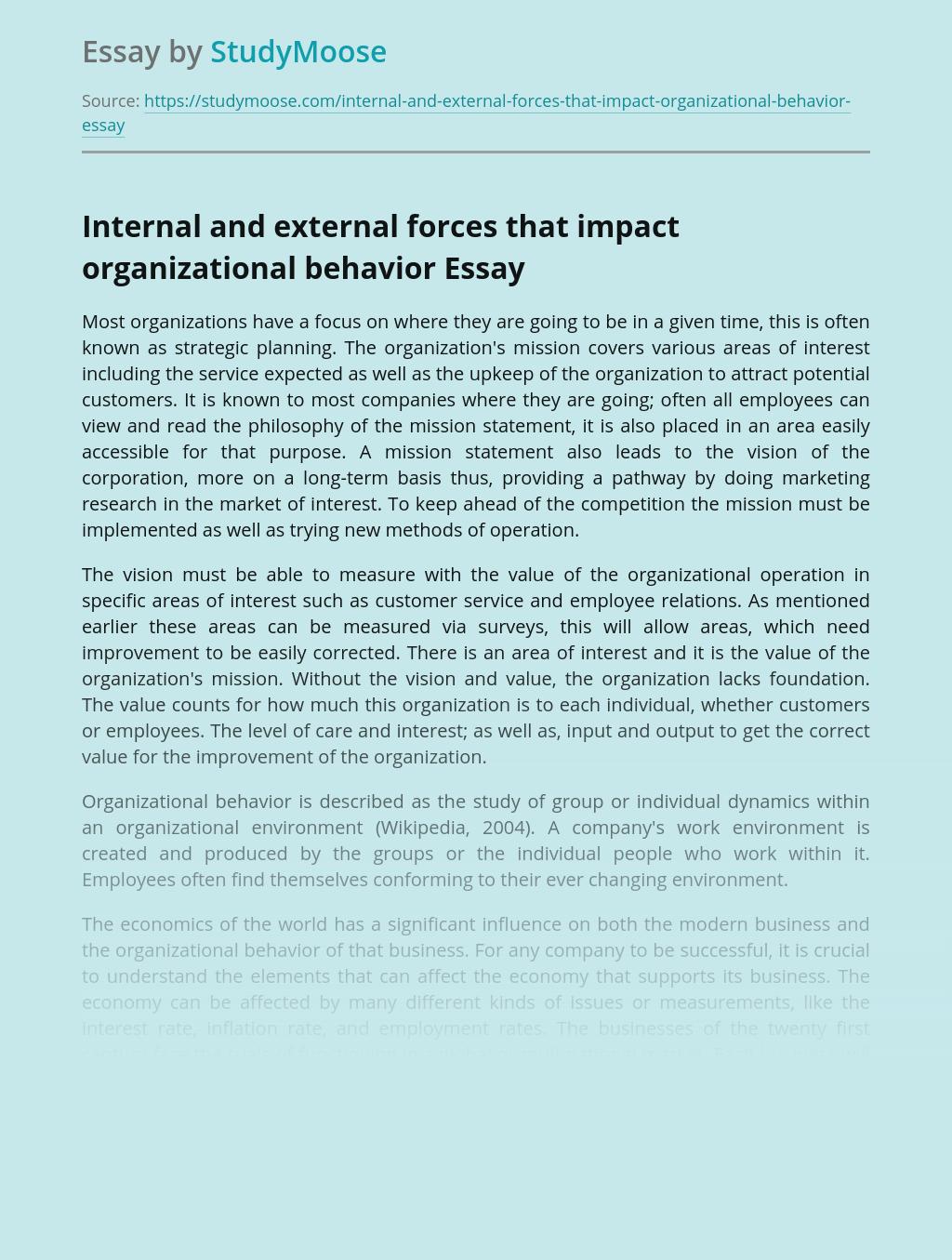 Internal and external forces that impact organizational behavior